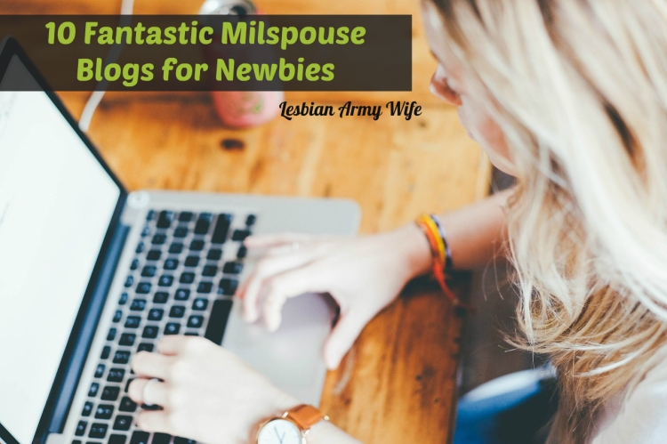 10 Fantastic Milspouse Blogs for Newbies 1