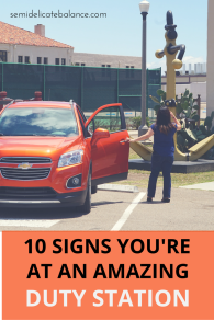 10-SIGNS-YOURE-AT-an-amazing-duty-station
