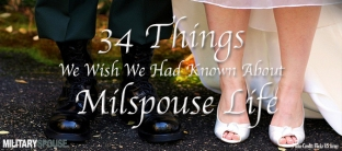 34-things-we-wish-we-would-have-known-about-milspouse-life