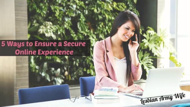 5 Ways to Ensure a Secure Online Experience