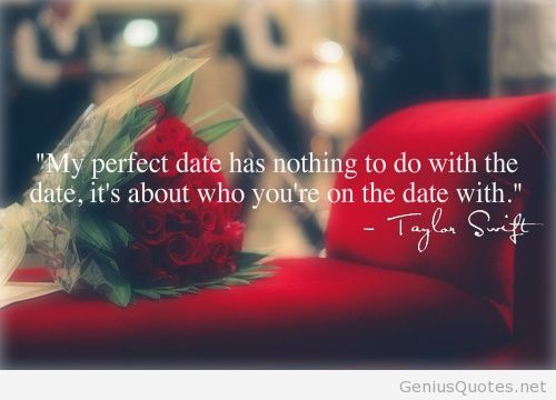 My-perfect-date-quote-taylor-shift