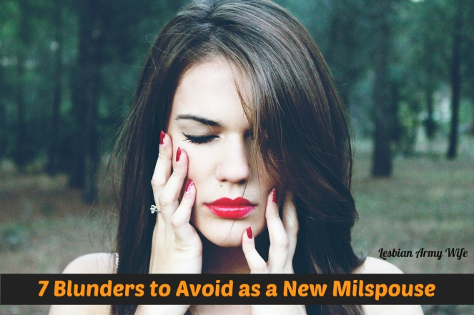 7 Blunders to Avoid as a New Milspouse 1