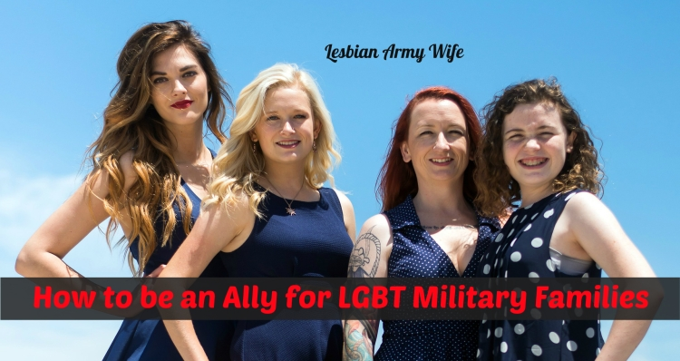 How to be an Ally for LGBT Military Families