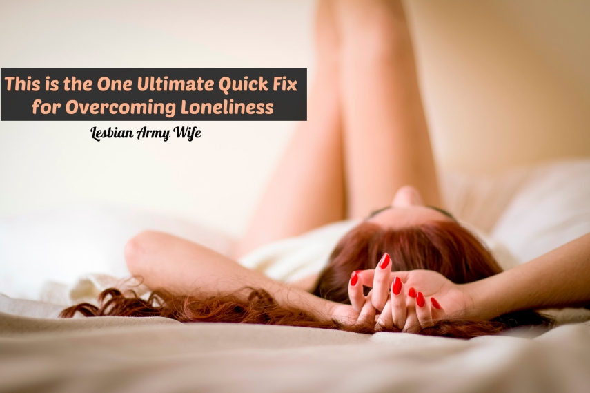 1 This is the One Ultimate Quick Fix for Overcoming Loneliness