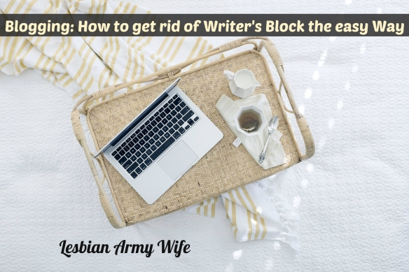 blogging-how-to-get-rid-of-writers-block-the-easy-way-2