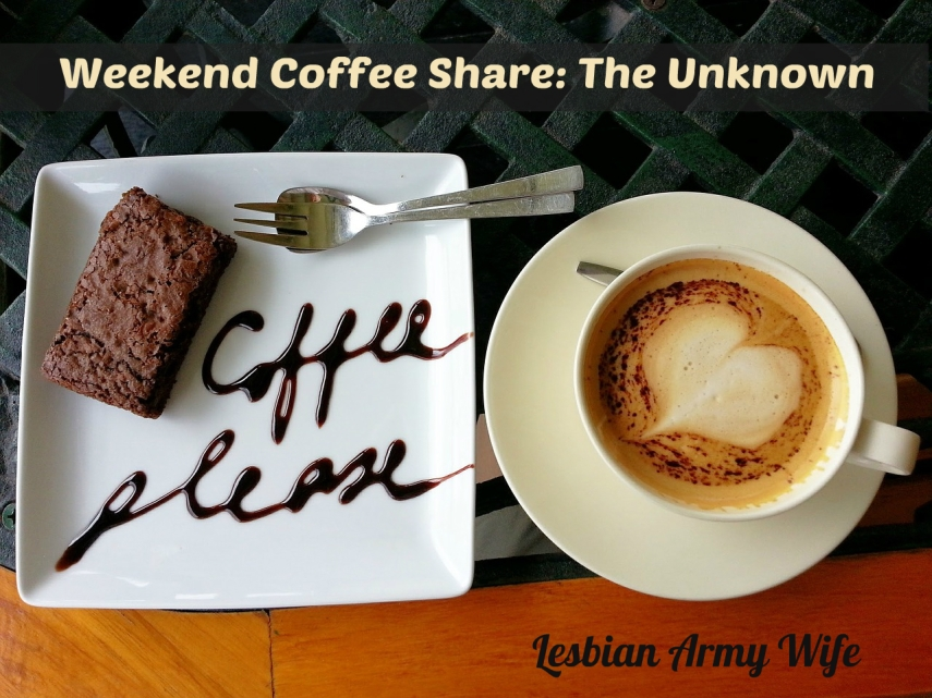 weekend-coffee-share-the-unknown