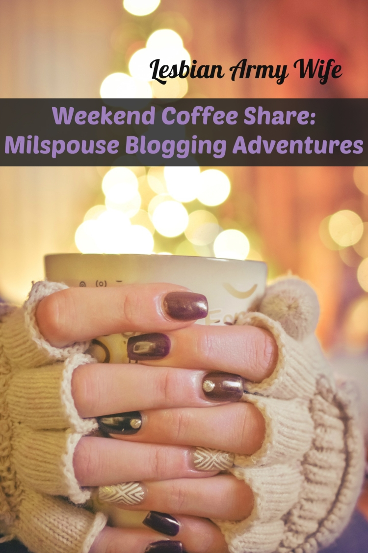 weekend-coffee-share-milspouse-blogging-adventures-1