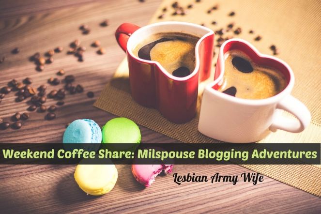 weekend-coffee-share-milspouse-blogging-adventures-14