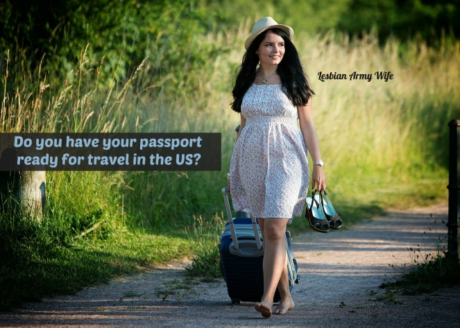 Do you have your passport ready for travel in the US