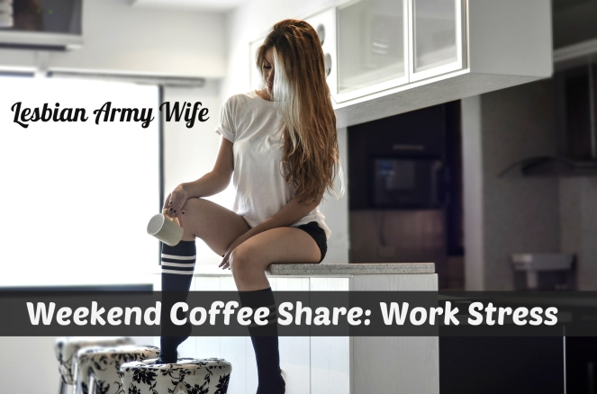 weekend-coffee-share-work-stress
