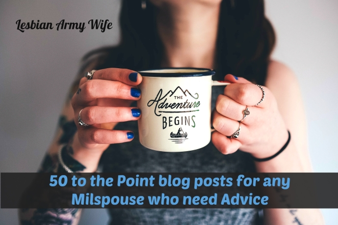 50-to-the-point-blog-posts-for-any-milspouse-who-need-advice
