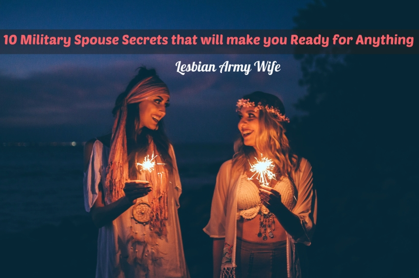 10-military-spouse-secrets-that-will-make-you-ready-for-anything-1